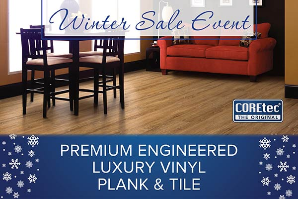 Check out our COREtec premium engineered luxury vinyl plank and tile during our Winter Sale Event